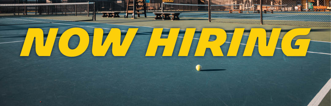 "East Tennis Courts background image with ""NOW HIRING"" text overlay."